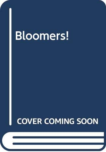 9780606090889: Bloomers!