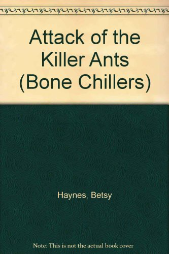9780606090926: Attack of the Killer Ants (Bone Chillers)