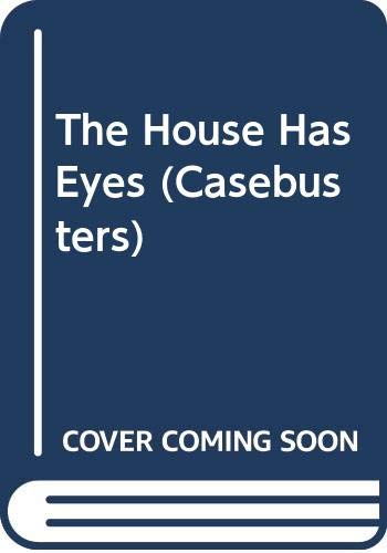 9780606091312: The House Has Eyes (Casebusters)