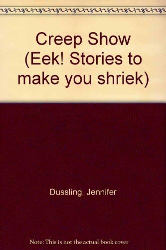 9780606091718: Creep Show (Eek! Stories to Make You Shriek)