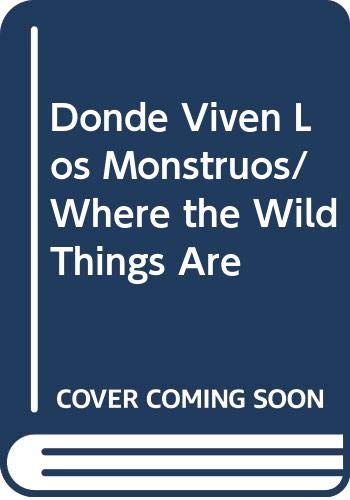 9780606092050: Donde Viven Los Monstruos/ Where the Wild Things Are (Spanish and English Edition)