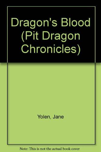 9780606092081: Dragon's Blood (Pit Dragon Chronicles)