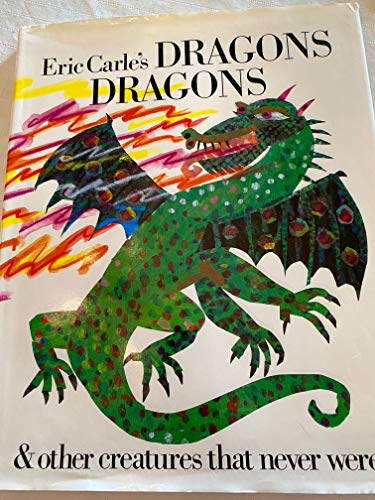 9780606092425: Eric Carle's Dragons Dragons & Other Creatures That Never Were