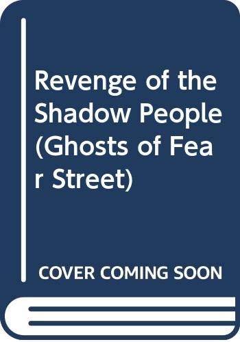 9780606093224: Revenge of the Shadow People (Ghosts of Fear Street)