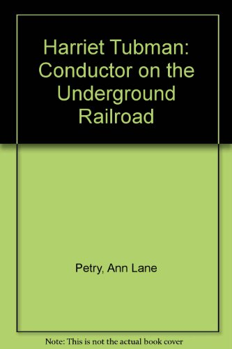 9780606093903: Harriet Tubman: Conductor on the Underground Railroad