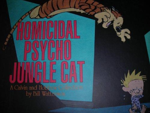 9780606094283: Homicidal Psycho Jungle Cat: A Calvin and Hobbes Collection
