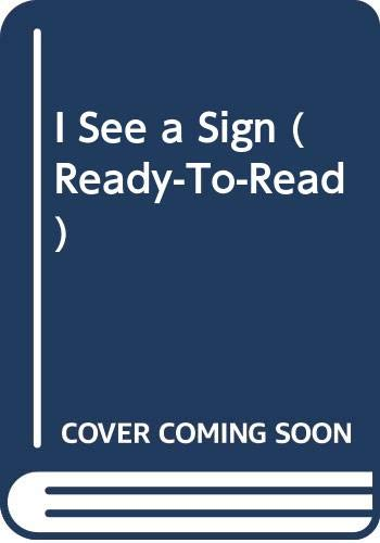 9780606094481: I See a Sign (Ready-to-Read)