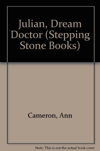 Julian, Dream Doctor (Stepping Stone Books) (0606094970) by Ann Cameron