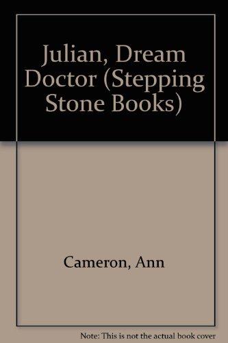 Julian, Dream Doctor (Stepping Stone Books) (0606094970) by Cameron, Ann