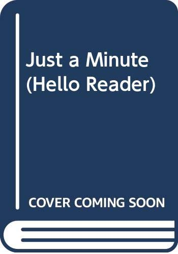 9780606095051: Just a Minute (Hello Reader)