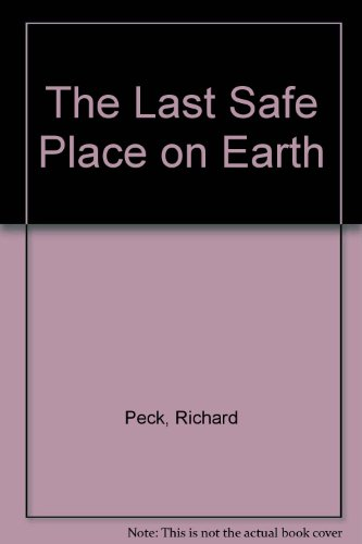 9780606095280: The Last Safe Place on Earth