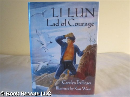 9780606095532: Li Lun, Lad of Courage (The Newbery honor roll)
