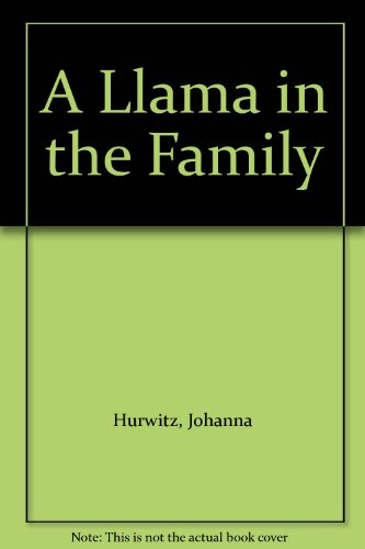 9780606095686: A Llama in the Family