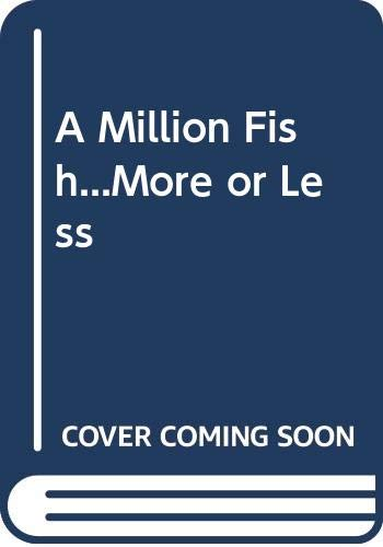 9780606096164: A Million Fish...More or Less