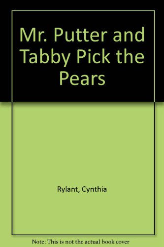 9780606096416: Mr. Putter and Tabby Pick the Pears