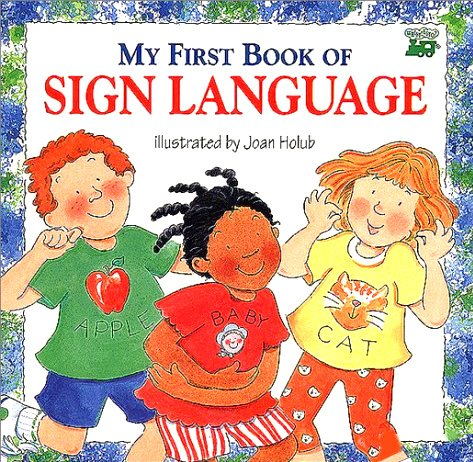 9780606096485: My First Book of Sign Language