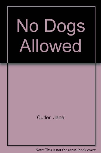 9780606096874: No Dogs Allowed