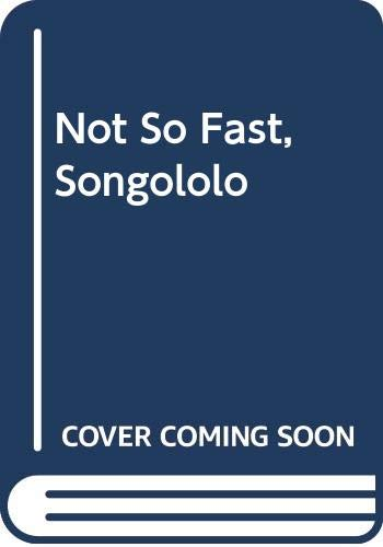 9780606097000: Not So Fast, Songololo