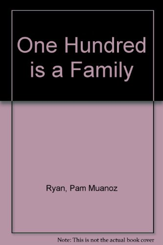 9780606097154: One Hundred Is a Family