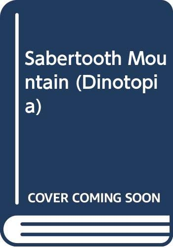 9780606098045: Sabertooth Mountain (Dinotopia)