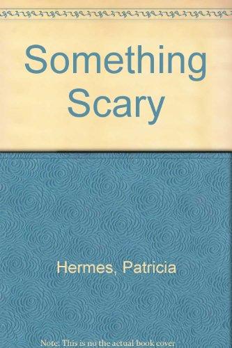 9780606098724: Something Scary