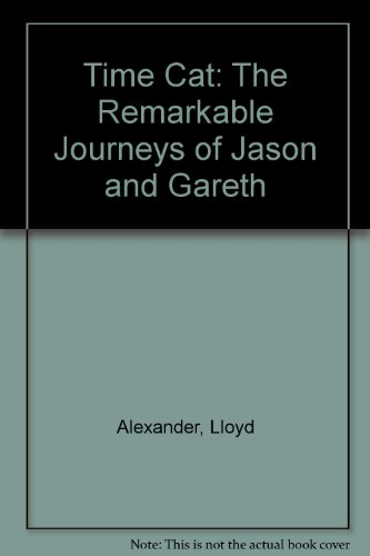 9780606099721: Time Cat: The Remarkable Journeys of Jason and Gareth