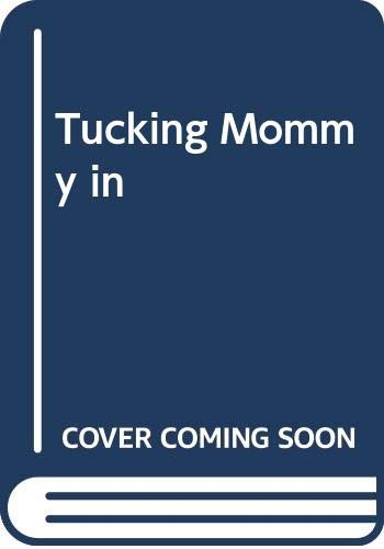 9780606099981: Tucking Mommy in