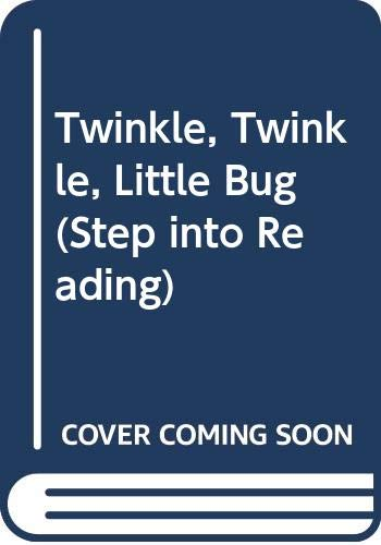 9780606100038: Twinkle, Twinkle, Little Bug (Step Into Reading)