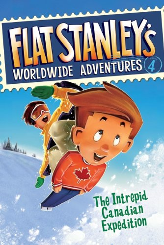 The Intrepid Canadian Expedition (Turtleback School & Library Binding Edition) (Flat Stanley's Worldwide Adventures) (0606100687) by Jeff Brown
