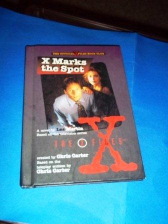 9780606100885: X Marks the Spot-the X Files