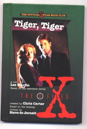 9780606100908: Tiger, Tiger: A Novel (X-Files)