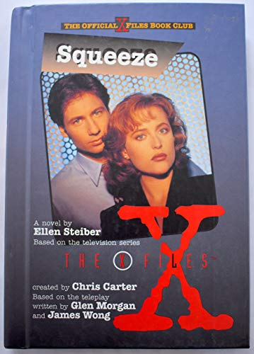 9780606100915: Squeeze (The X Files)