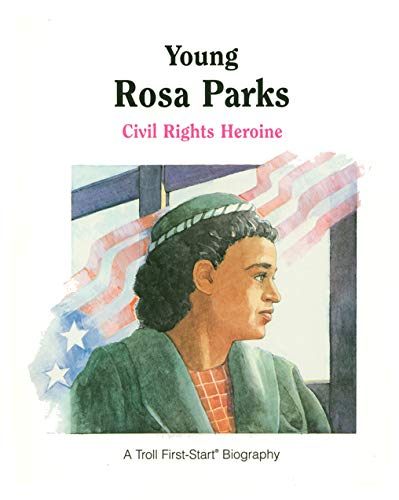 9780606101028: Young Rosa Parks: A Civil Rights Heroine (First-Start Biographies)