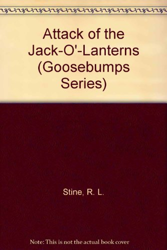 9780606101295: Attack of the Jack-O'-Lanterns (Goosebumps Series)