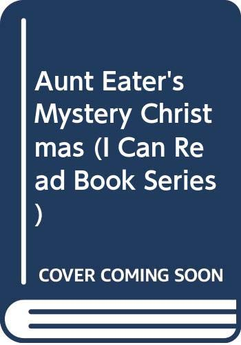9780606101301: Aunt Eater's Mystery Christmas (I Can Read Book Series)