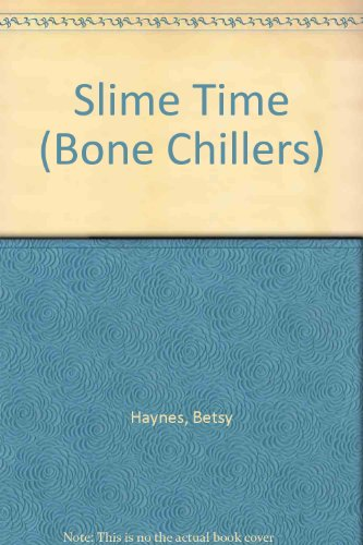 9780606101424: Slime Time (Bone Chillers)