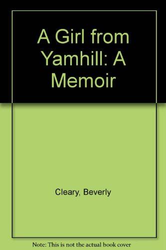 9780606101967: A Girl from Yamhill: A Memoir