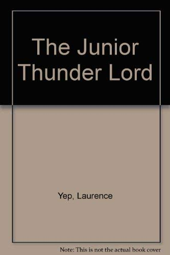 9780606102360: The Junior Thunder Lord