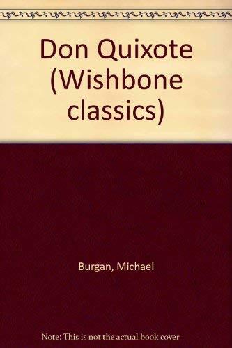 9780606103640: Don Quixote (Wishbone Classics, No 1)