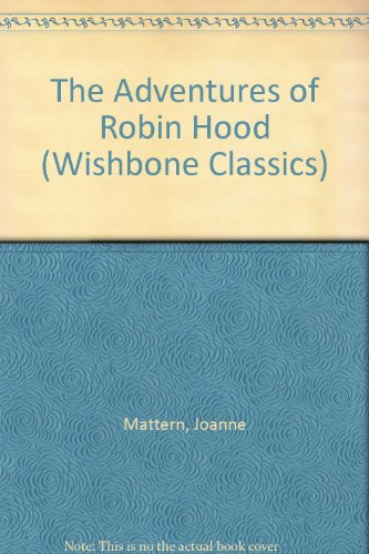 9780606103695: The Adventures of Robin Hood (Wishbone Classics)