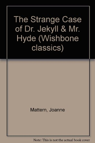 9780606103718: The Strange Case of Dr. Jekyll & Mr. Hyde (Wishbone Classics)