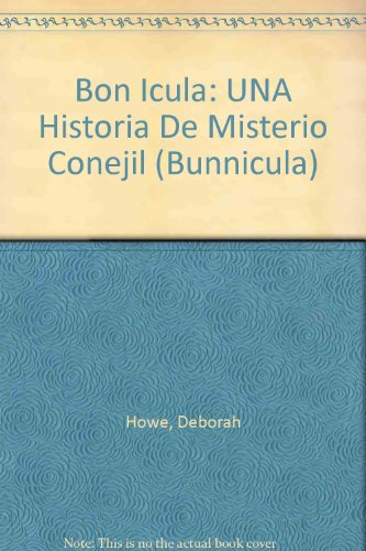 9780606103831: Bonicula / Bunnicula: Una Historia De Misterio Conejil