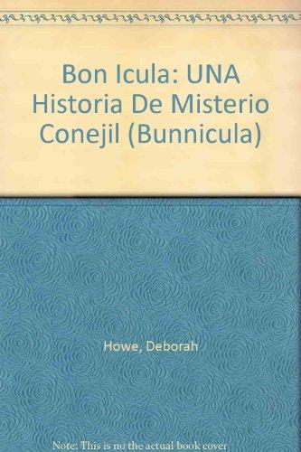 Bonicula / Bunnicula: Una Historia De Misterio Conejil (Spanish Edition): Howe, James