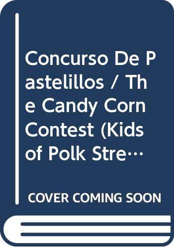 9780606103985: Concurso De Pastelillos / The Candy Corn Contest