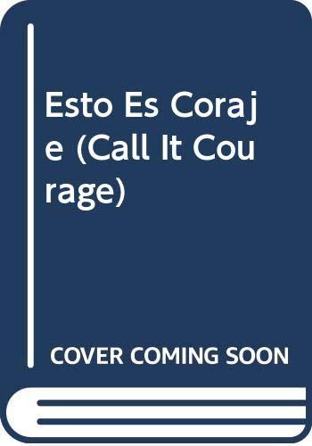 9780606104197: Esto Es Coraje (Spanish Edition)