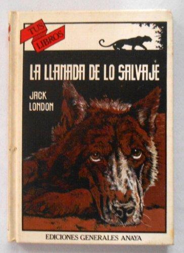 9780606104777: La Llamada De Lo Salvaje