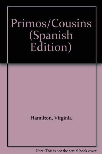 Primos/Cousins (Spanish Edition): Hamilton, Virginia