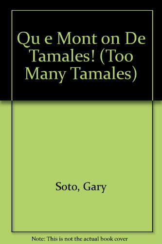 9780606104920: Que Monton De Tamales / Too Many Tamales (Spanish Edition)