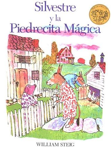 Silvestre Y La Piedrecita Magica / Sylvester and the Magic Pebble (Spanish Edition): Steig, ...