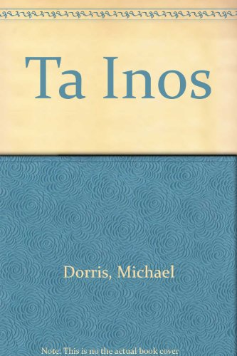 Tainos (Spanish and English Edition) (9780606105132) by Michael Dorris
